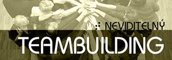 Neviditelný teambuilding
